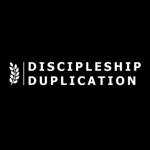 The Discipleship Duplication's Podcast