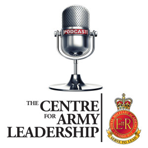 The Centre for Army Leadership Podcast