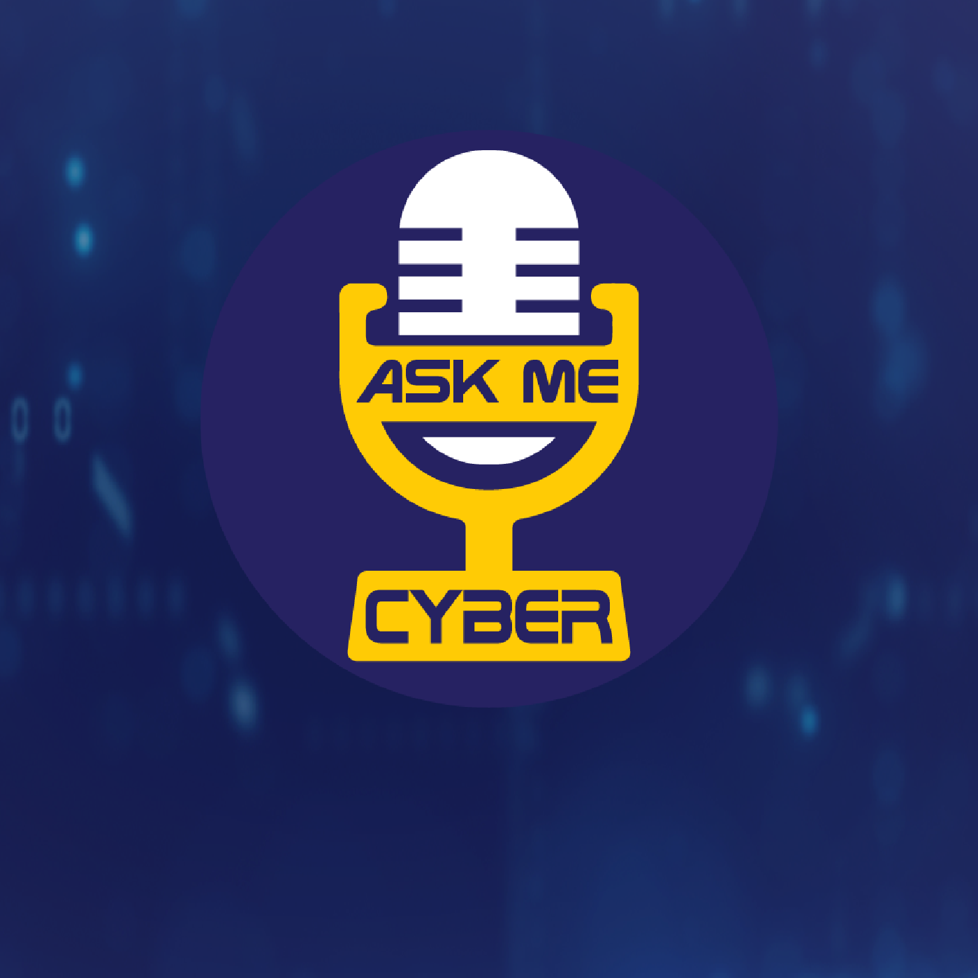 Ask Me Cyber Podcast