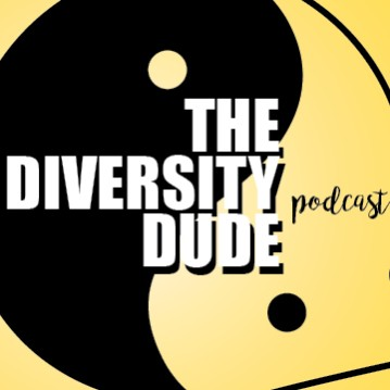 The Diversity Dude Podcast